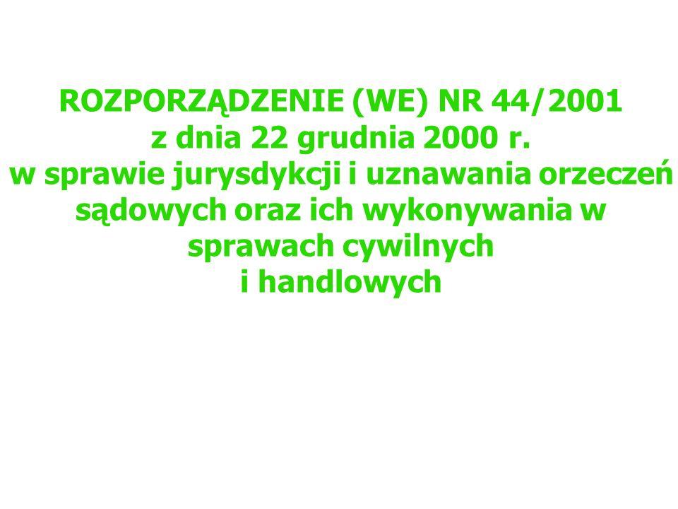 ROZPORZĄDZENIE (WE) NR 44/2001 z dnia 22 grudnia 2000 r