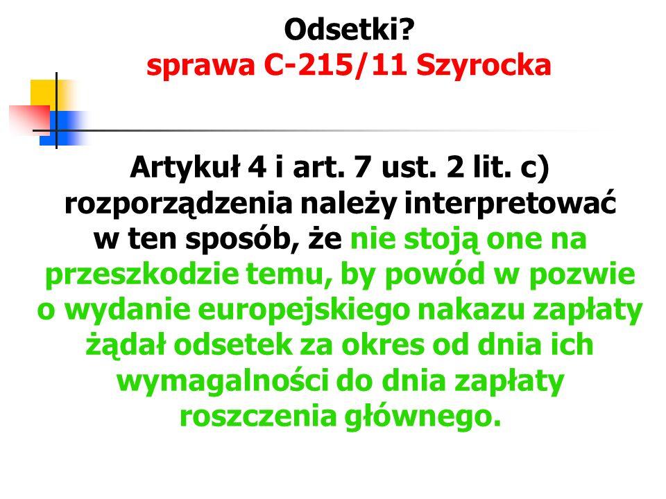 Odsetki sprawa C-215/11 Szyrocka
