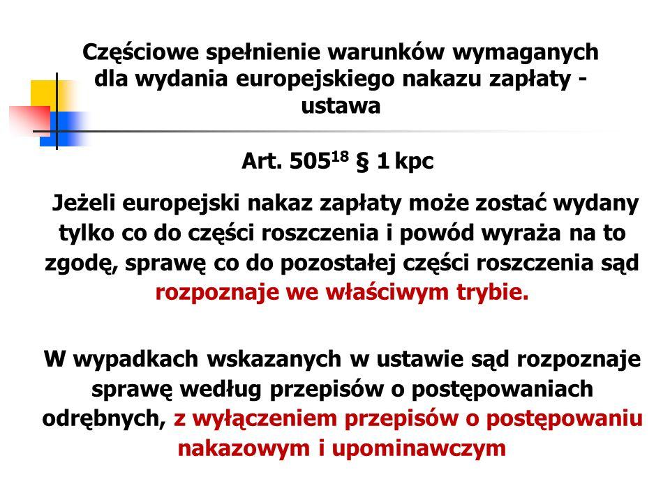 Częściowe spełnienie warunków wymaganych dla wydania europejskiego nakazu zapłaty - ustawa