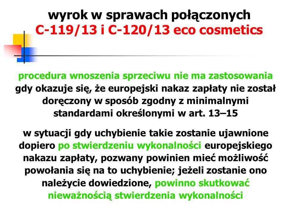 wyrok w sprawach połączonych C‑119/13 i C‑120/13 eco cosmetics