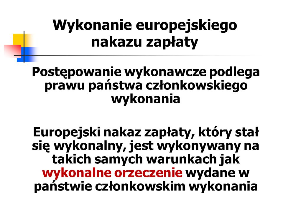 Wykonanie europejskiego nakazu zapłaty