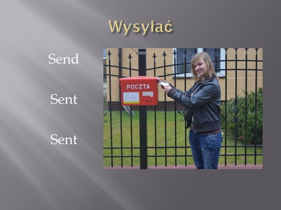 Wysyłać Send Sent