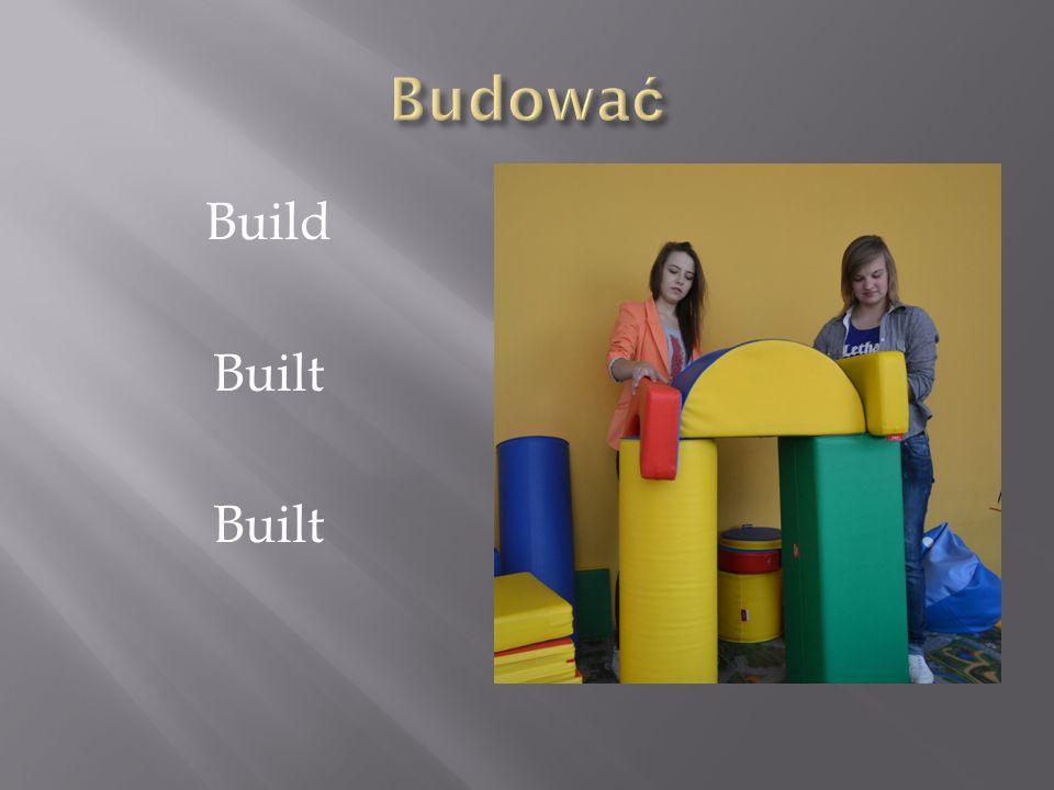 Budować Build Built