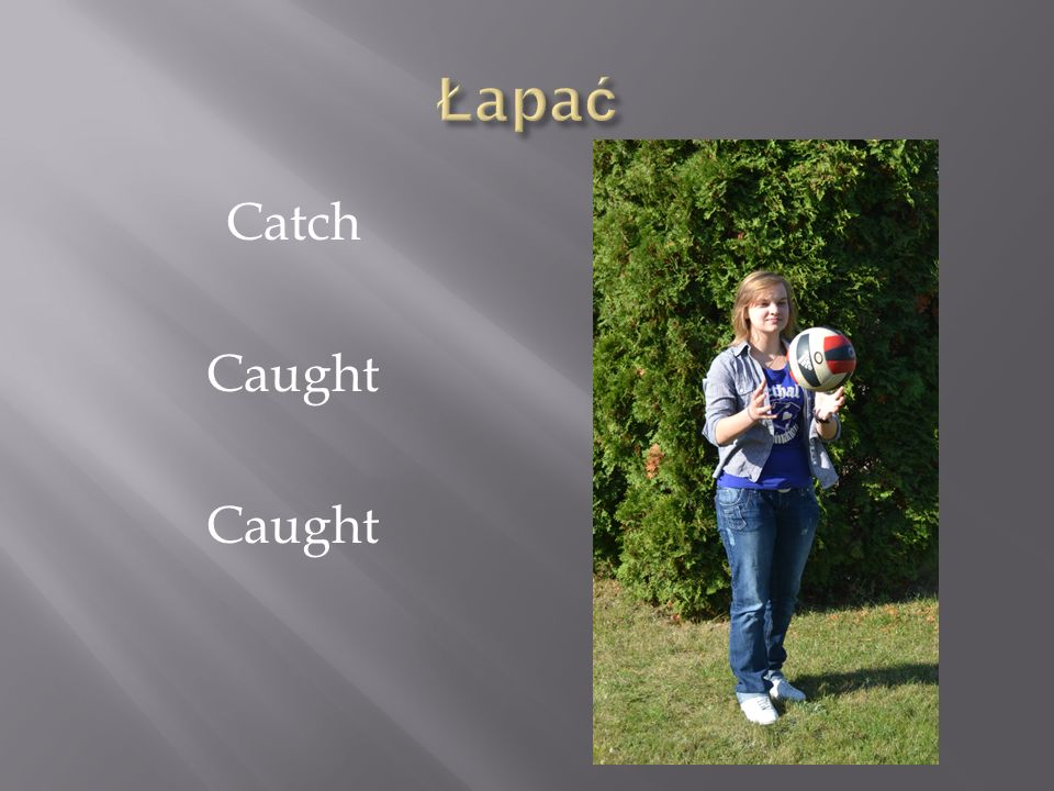 Łapać Catch Caught