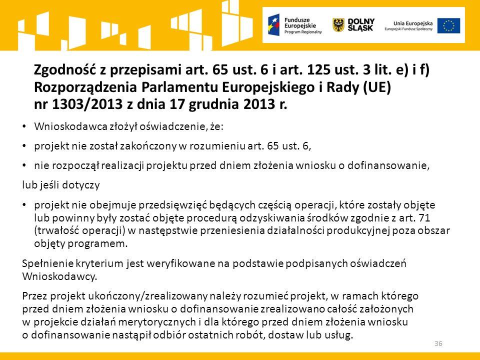 Zgodność z przepisami art. 65 ust. 6 i art. 125 ust. 3 lit
