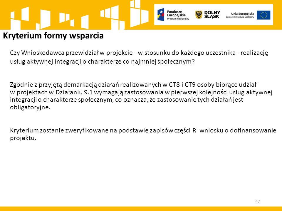 Kryterium formy wsparcia