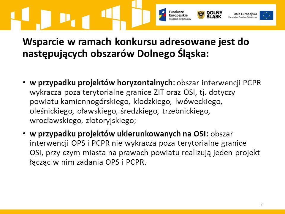 Wsparcie w ramach konkursu adresowane jest do następujących obszarów Dolnego Śląska: