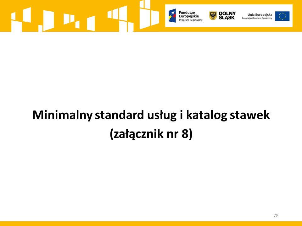 Minimalny standard usług i katalog stawek