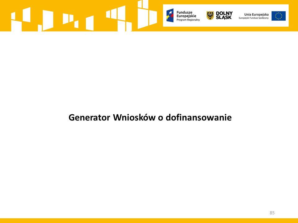 Generator Wniosków o dofinansowanie