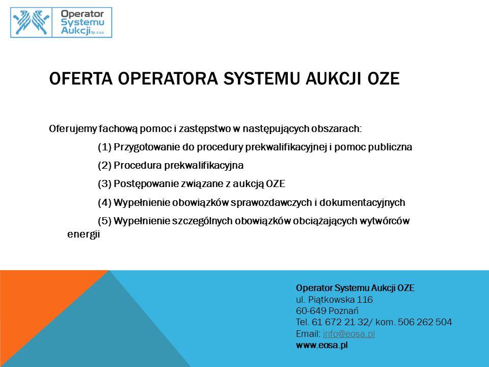 OFERTA OPERATORA SYSTEMU AUKCJI OZE
