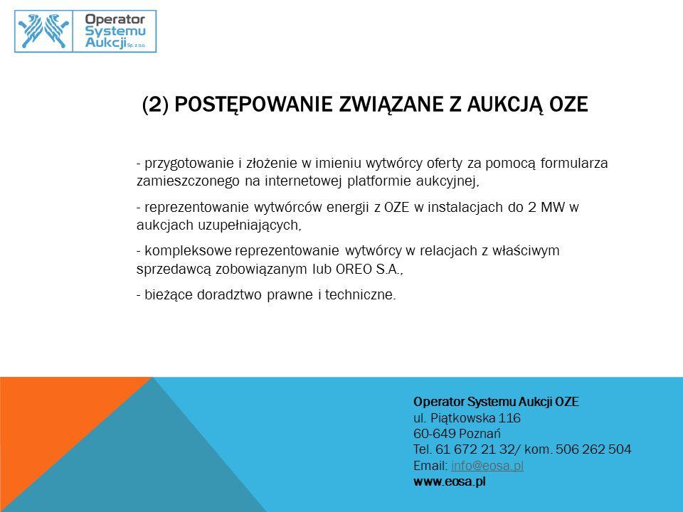 (2) Postępowanie związane z aukcją OZE