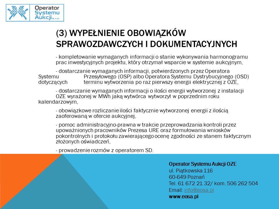 (3) Wypełnienie obowiązków sprawozdawczych i dokumentacyjnych