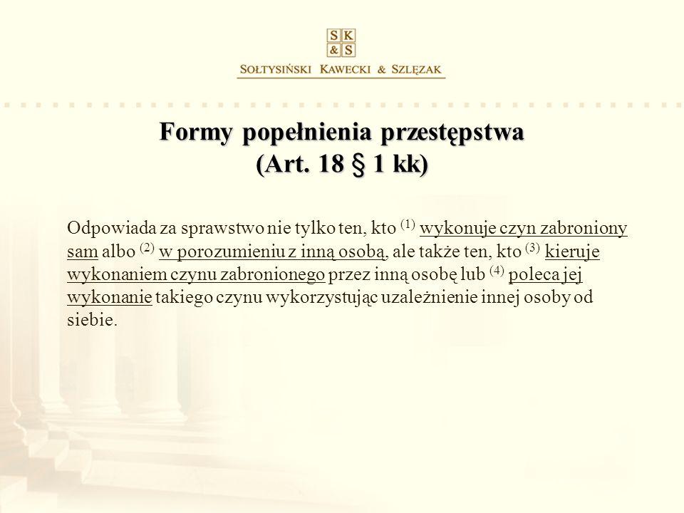 Formy popełnienia przestępstwa (Art. 18 § 1 kk)