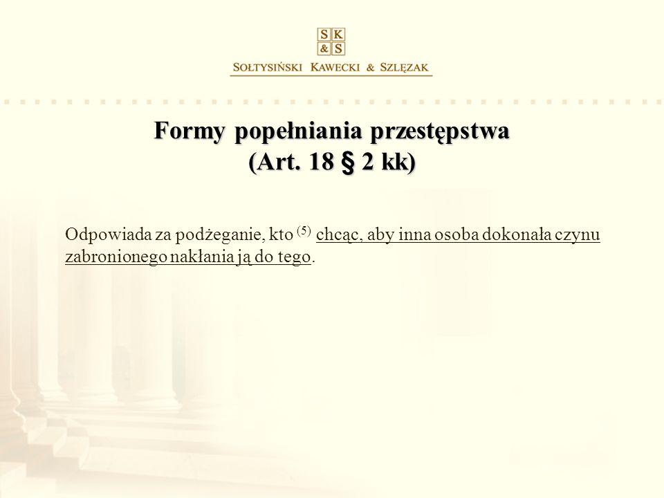 Formy popełniania przestępstwa (Art. 18 § 2 kk)