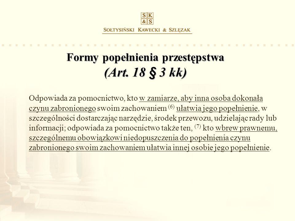 Formy popełnienia przestępstwa (Art. 18 § 3 kk)