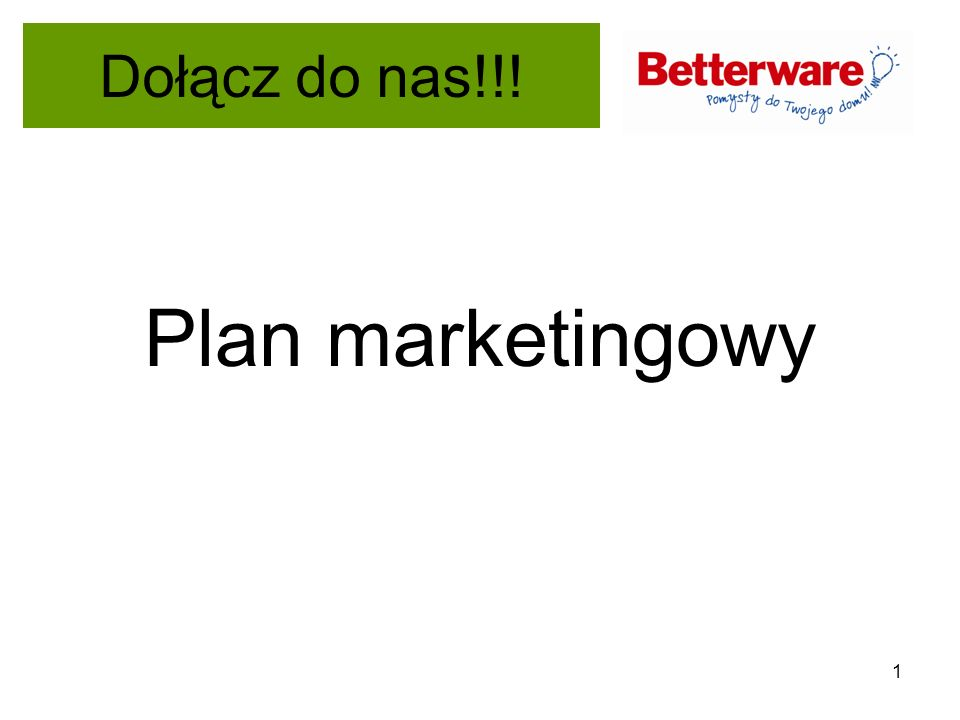 Dołącz do nas!!! Plan marketingowy