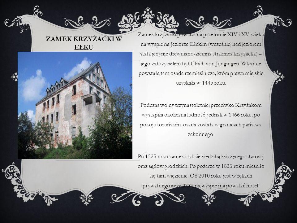 Zamek krzyżacki powstał na przełomie XIV i XV wieku na wyspie na Jeziorze Ełckim (wcześniej nad jeziorem stała jedynie drewniano-ziemna strażnica krzyżacka) – jego założycielem był Ulrich von Jungingen. Wkrótce powstała tam osada rzemieślnicza, która prawa miejskie uzyskała w 1445 roku.