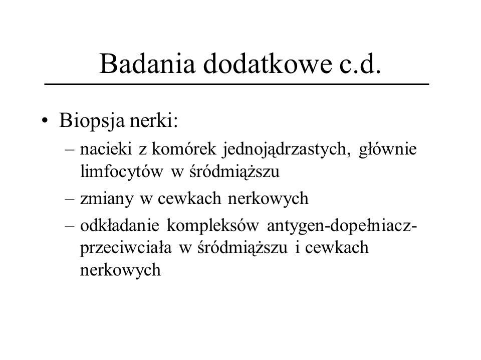 Badania dodatkowe c.d. Biopsja nerki: