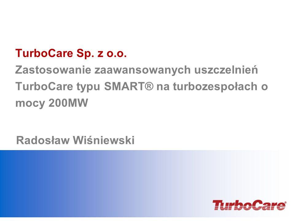 TurboCare Sp. z o.o. Zastosowanie zaawansowanych uszczelnień TurboCare typu SMART® na turbozespołach o mocy 200MW