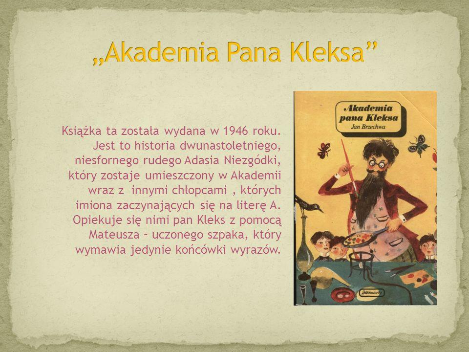 """""""Akademia Pana Kleksa"""