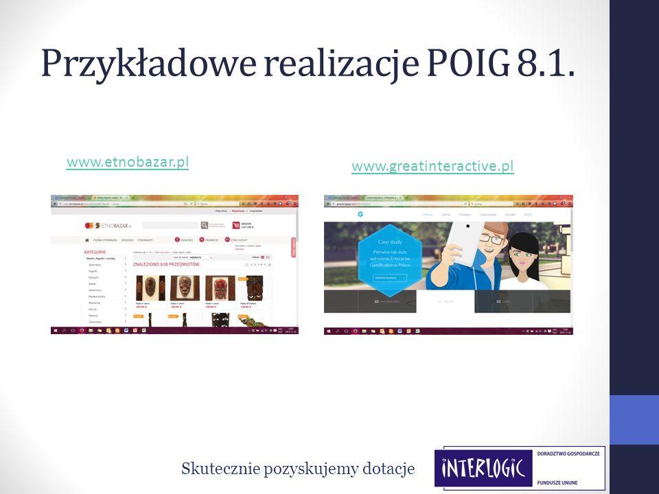 Przykładowe realizacje POIG 8.1.
