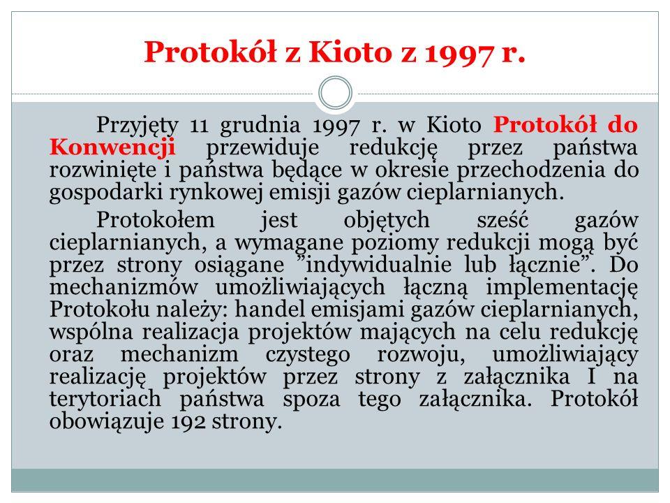 Protokół z Kioto z 1997 r.