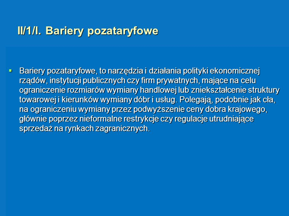 II/1/l. Bariery pozataryfowe