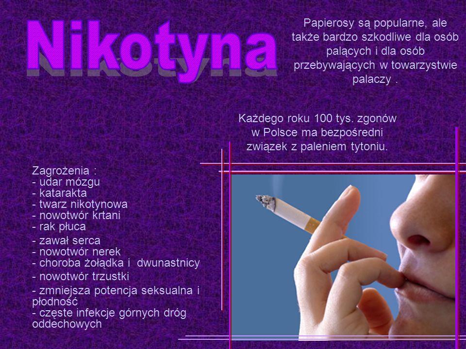 Papierosy są popularne, ale także bardzo szkodliwe dla osób palących i dla osób przebywających w towarzystwie palaczy .