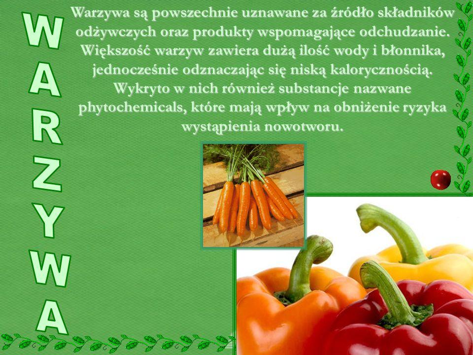 Warzywa są powszechnie uznawane za źródło składników odżywczych oraz produkty wspomagające odchudzanie. Większość warzyw zawiera dużą ilość wody i błonnika, jednocześnie odznaczając się niską kalorycznością. Wykryto w nich również substancje nazwane phytochemicals, które mają wpływ na obniżenie ryzyka wystąpienia nowotworu.