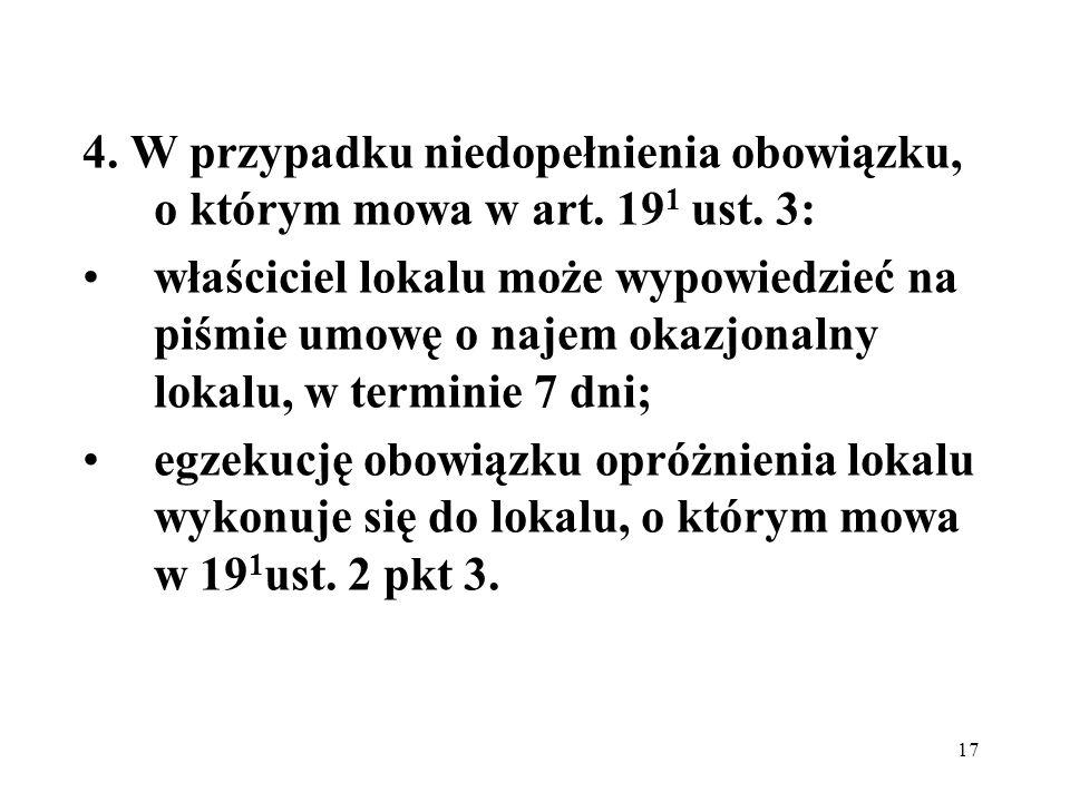 4. W przypadku niedopełnienia obowiązku, o którym mowa w art. 191 ust