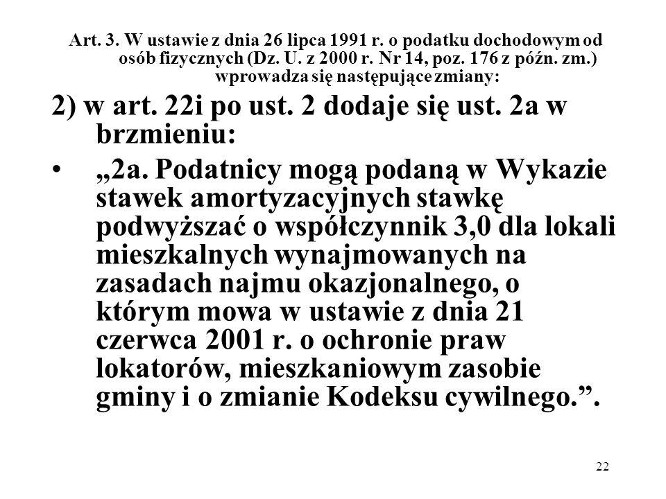 2) w art. 22i po ust. 2 dodaje się ust. 2a w brzmieniu: