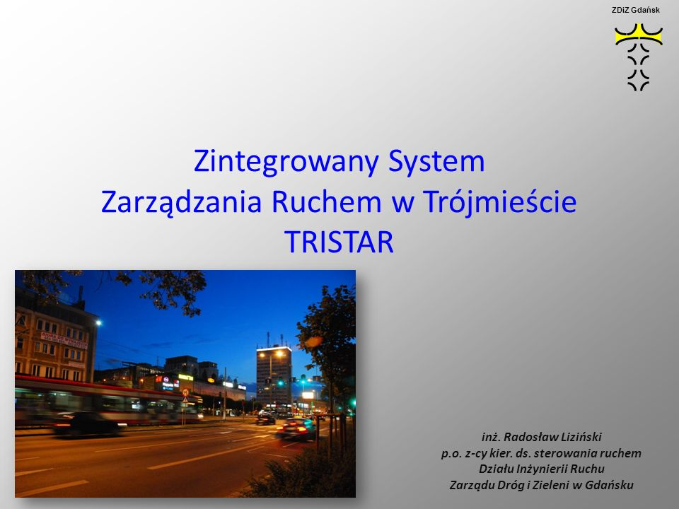 Zintegrowany System Zarządzania Ruchem w Trójmieście TRISTAR
