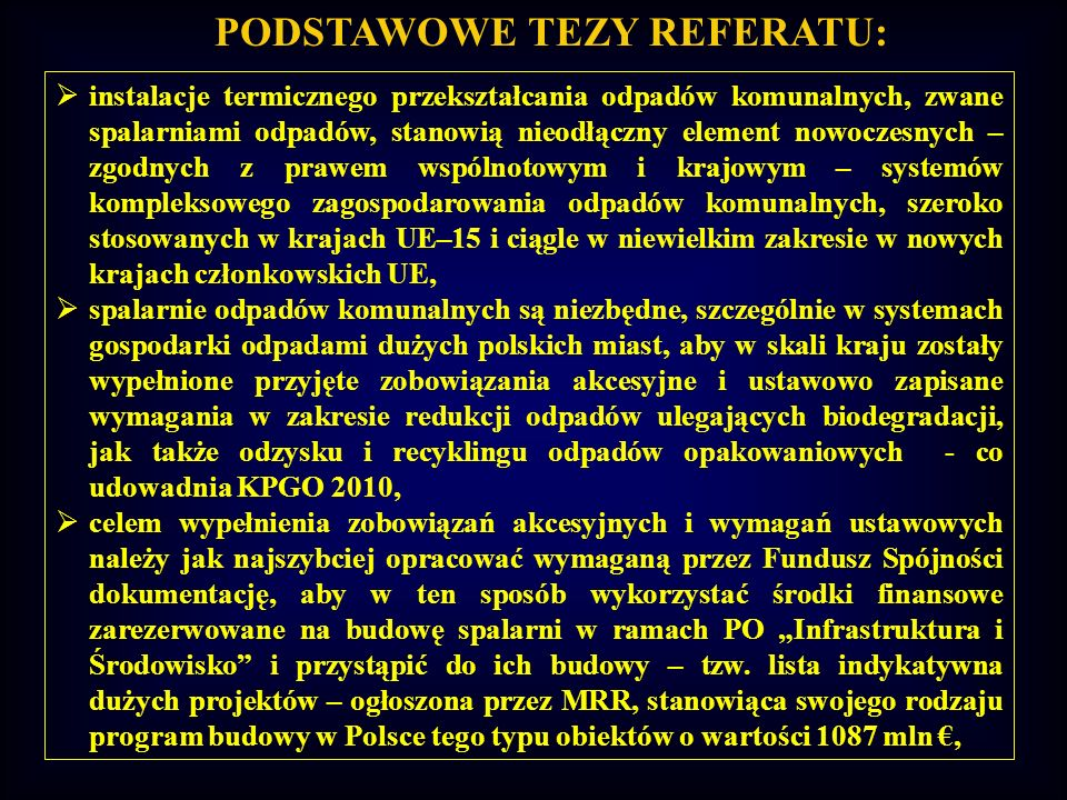 PODSTAWOWE TEZY REFERATU: