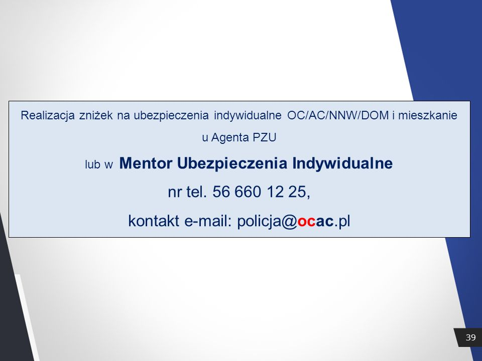 kontakt e-mail: policja@ocac.pl