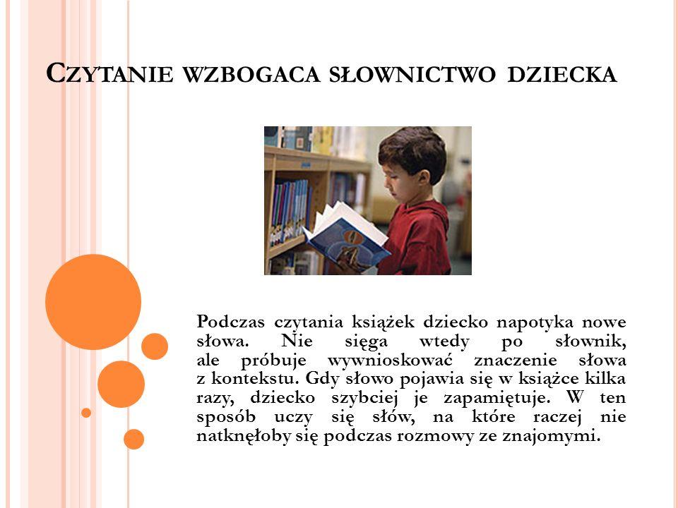Czytanie wzbogaca słownictwo dziecka