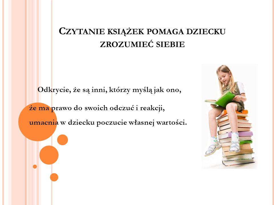 Czytanie książek pomaga dziecku zrozumieć siebie
