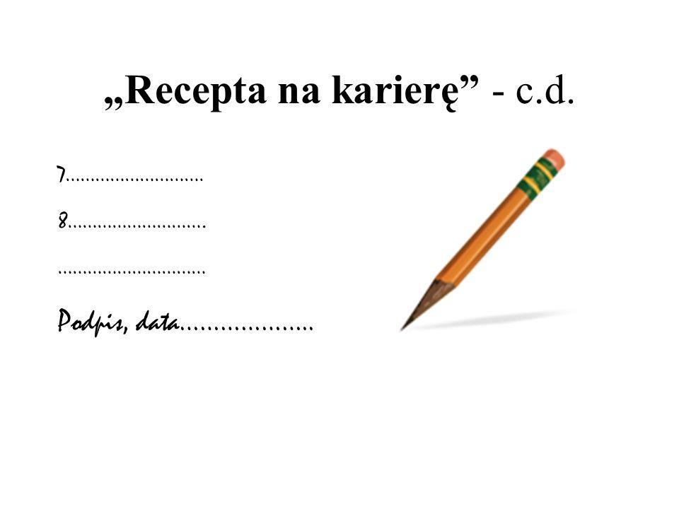 """Recepta na karierę - c.d."