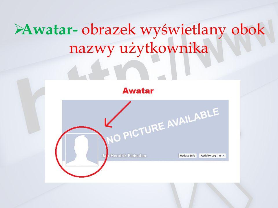 Awatar- obrazek wyświetlany obok nazwy użytkownika