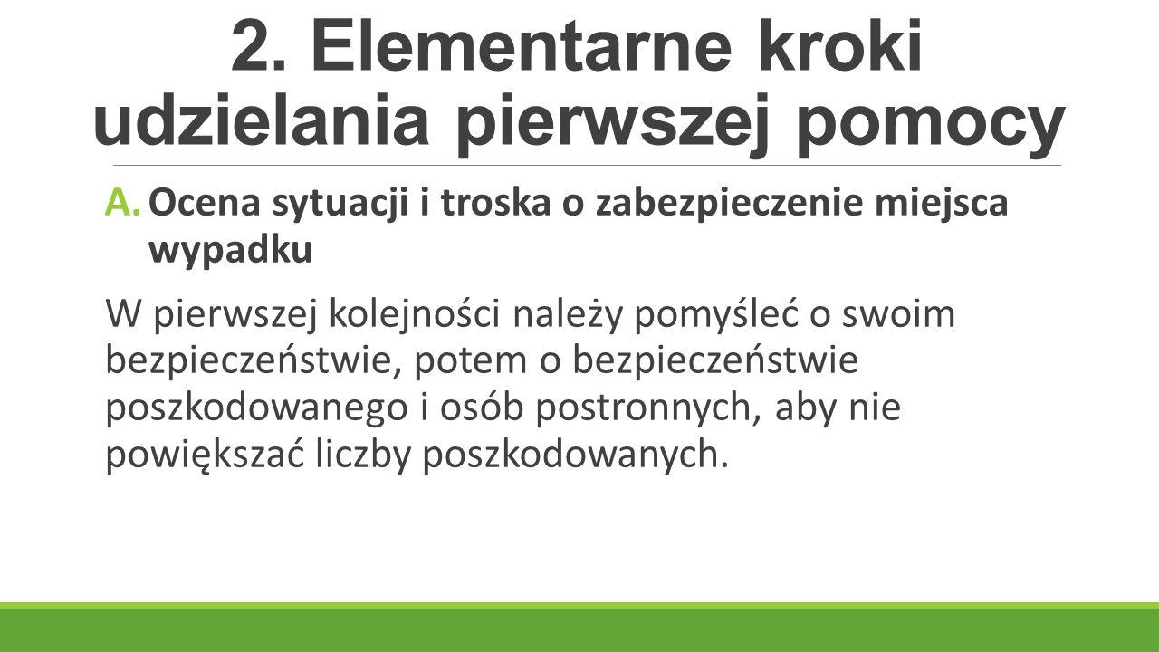 2. Elementarne kroki udzielania pierwszej pomocy