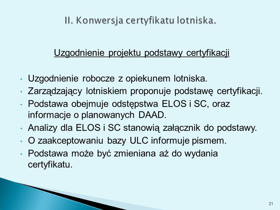 II. Konwersja certyfikatu lotniska.