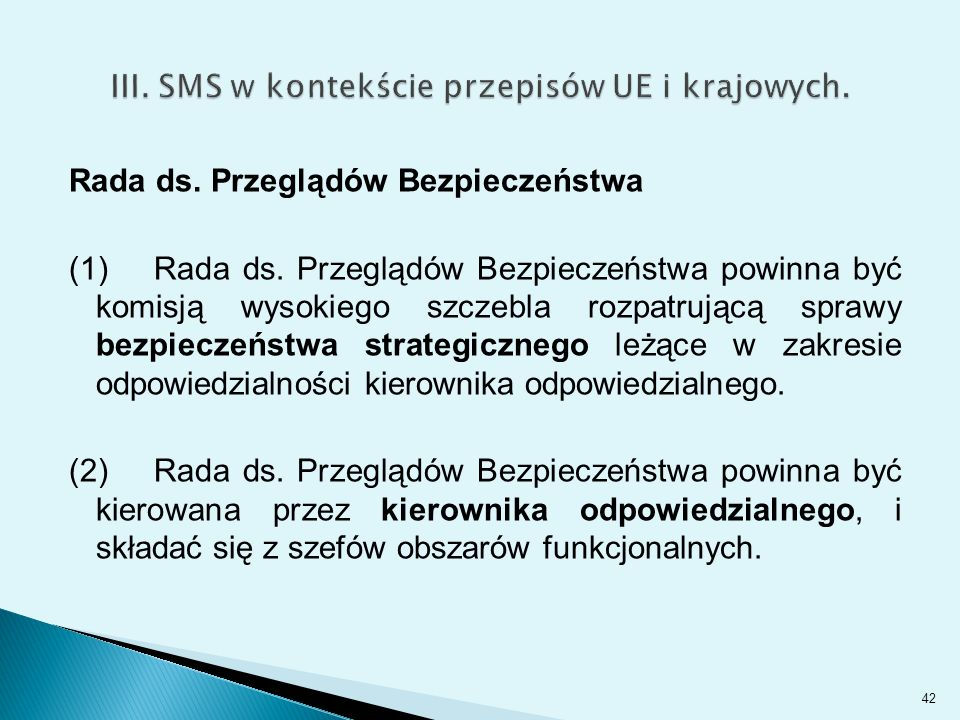 III. SMS w kontekście przepisów UE i krajowych.