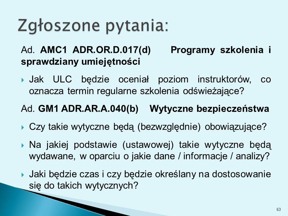Zgłoszone pytania: Ad. AMC1 ADR.OR.D.017(d) Programy szkolenia i sprawdziany umiejętności.