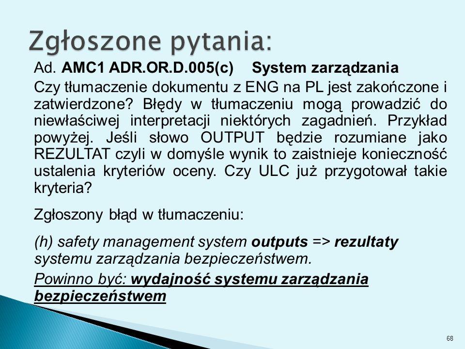 Zgłoszone pytania: Ad. AMC1 ADR.OR.D.005(c) System zarządzania