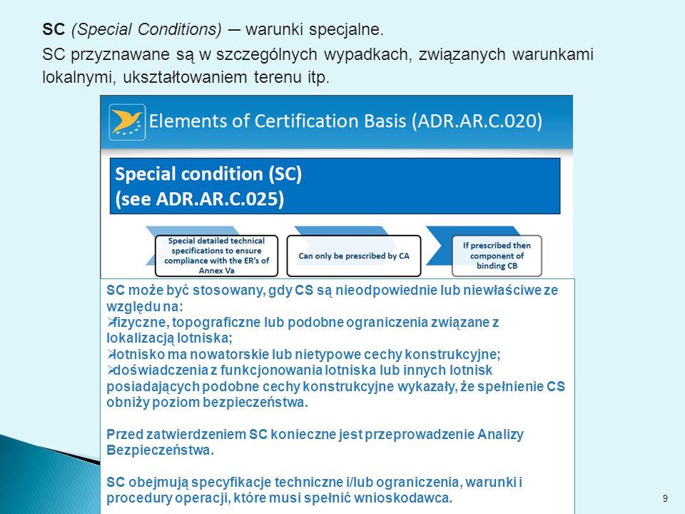 SC (Special Conditions) ─ warunki specjalne.