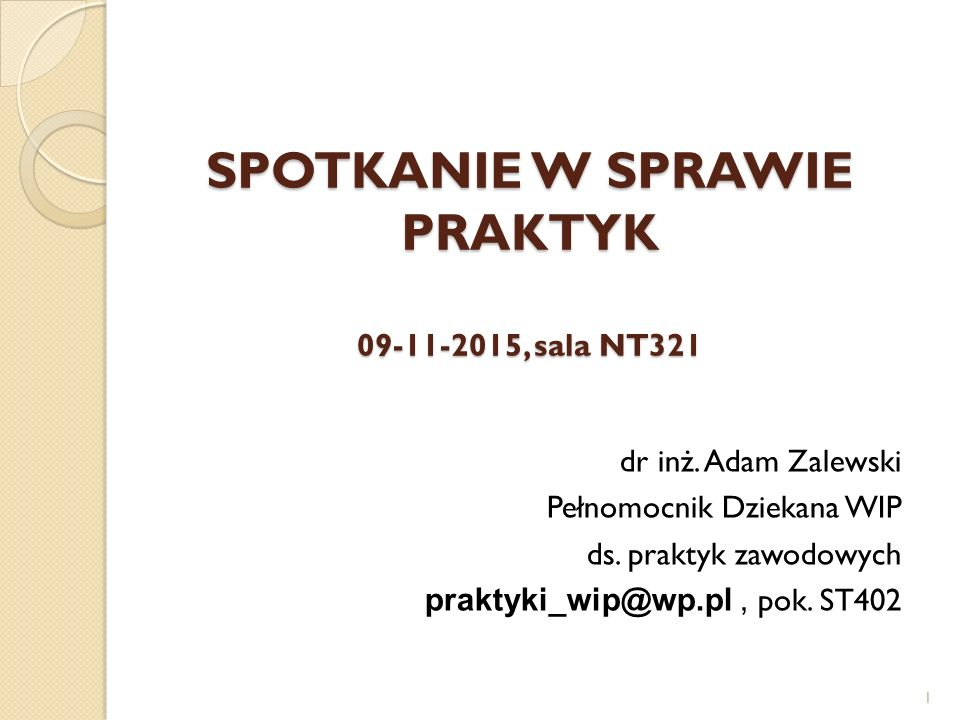 SPOTKANIE W SPRAWIE PRAKTYK 09-11-2015, sala NT321