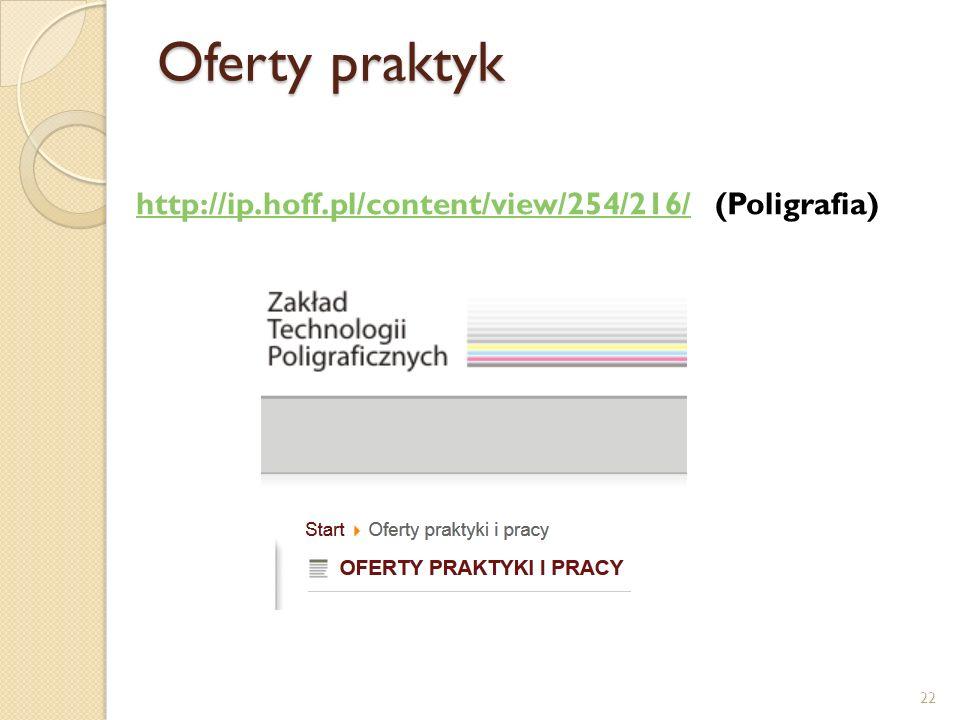 Oferty praktyk http://ip.hoff.pl/content/view/254/216/ (Poligrafia)