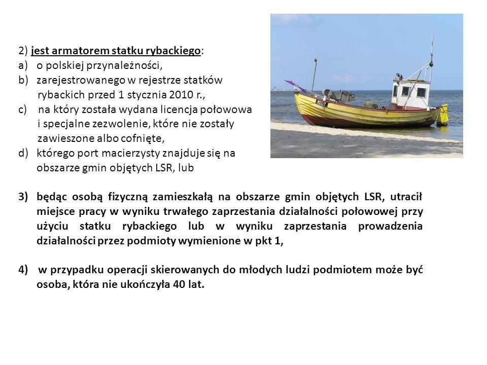 2) jest armatorem statku rybackiego: