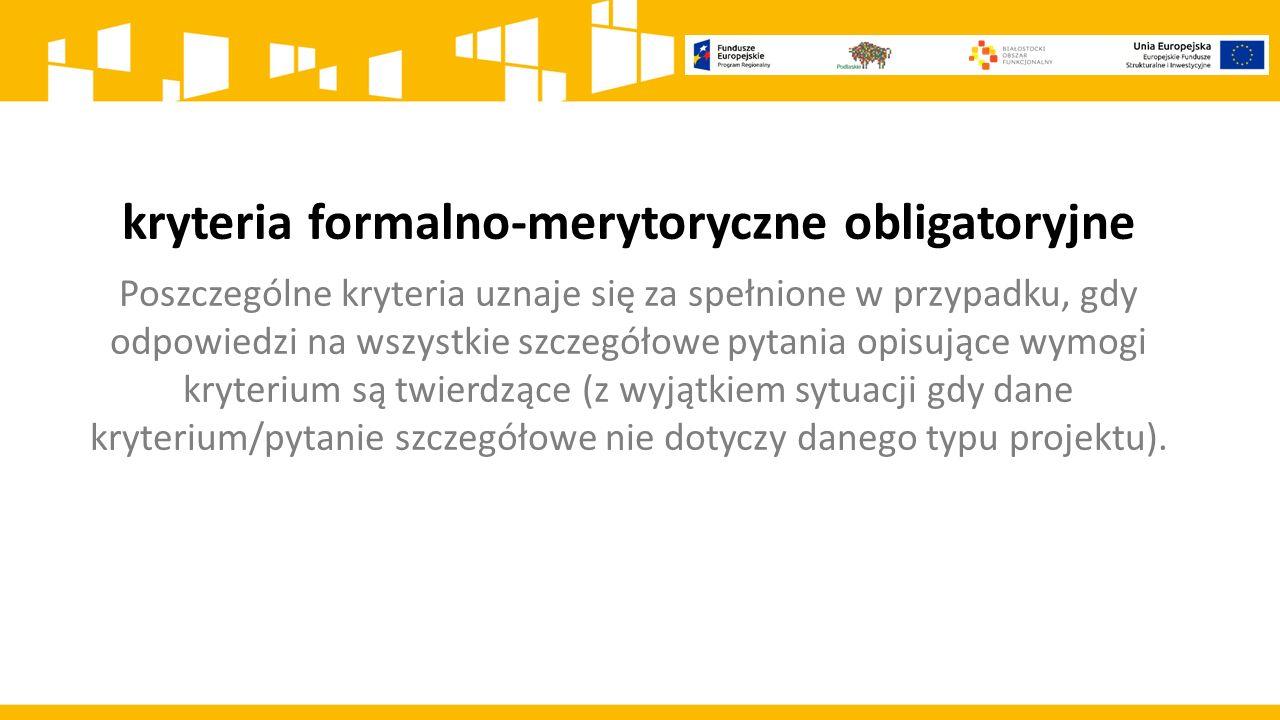 kryteria formalno-merytoryczne obligatoryjne