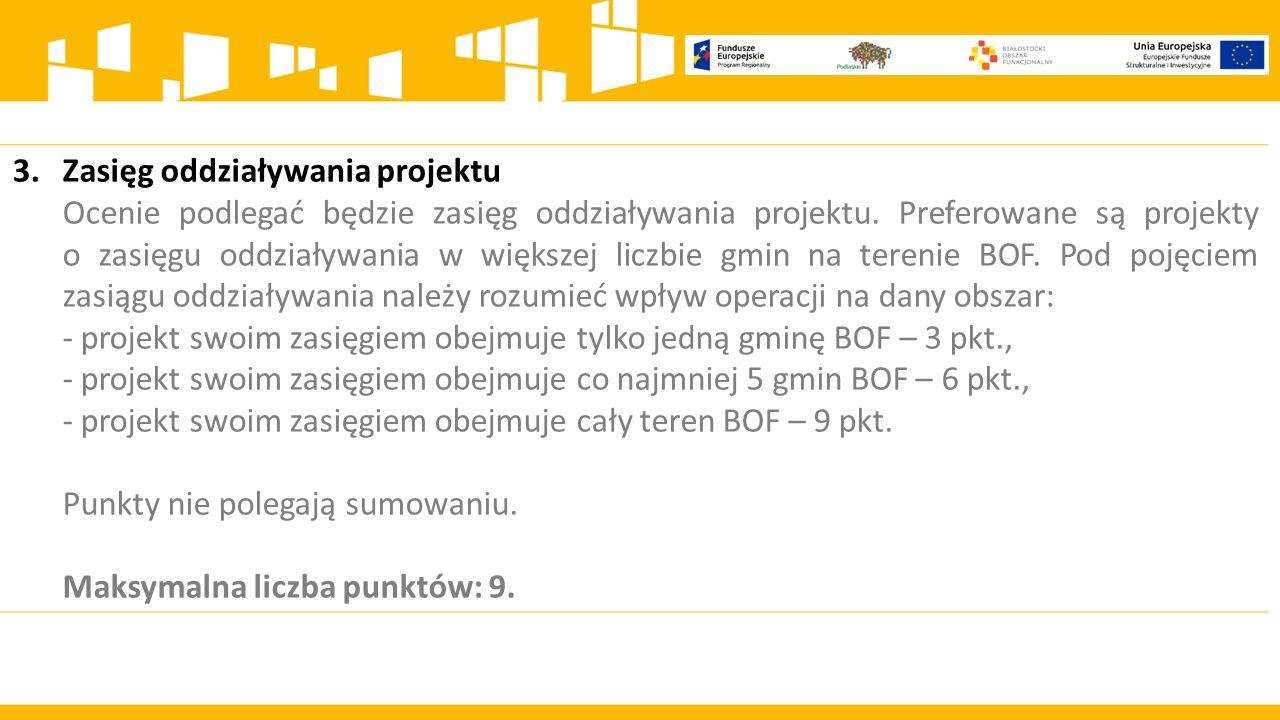 3. Zasięg oddziaływania projektu.