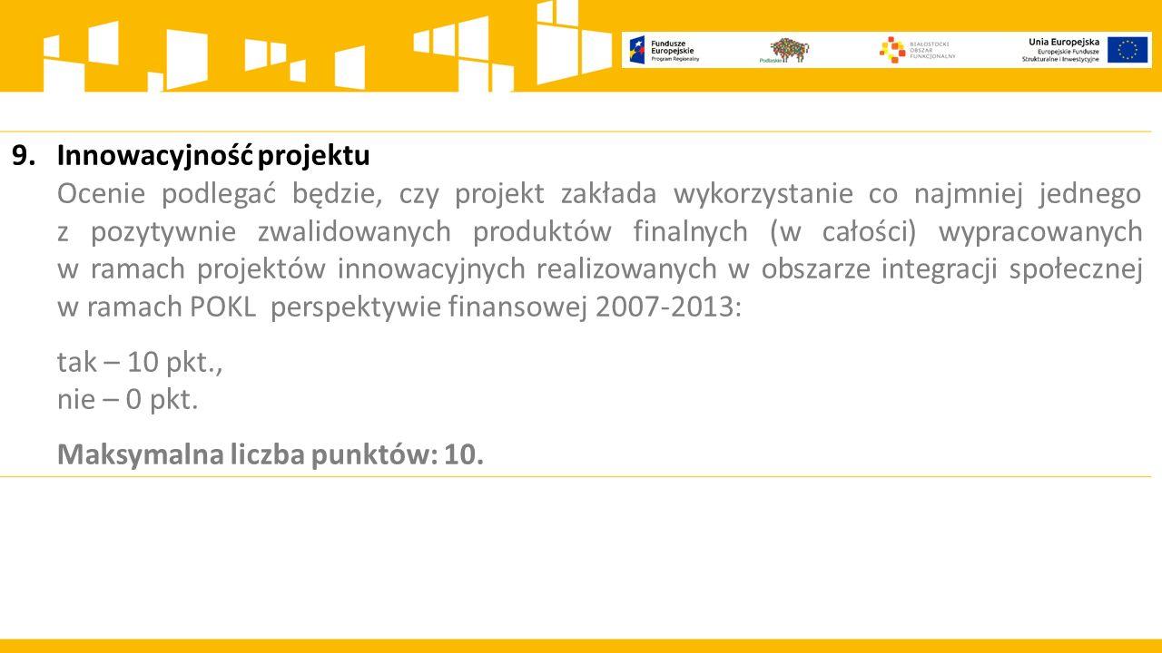 9. Innowacyjność projektu.